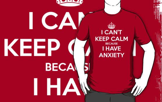 keep calm anxiety