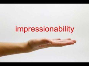 impressionabilità